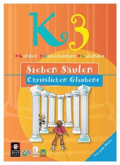 KIMMIK-Praxis 47 K3 Kinder-Katechismus-Kalender