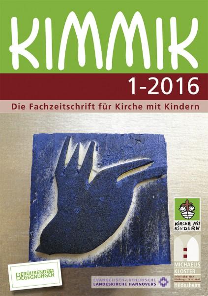 Kimmik 01-2016 - Fachzeitschrift für Kirche mit Kindern (Download)