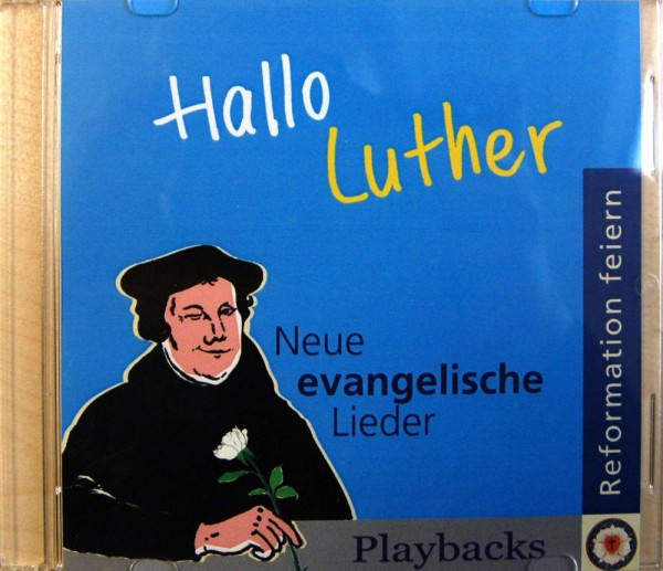 Hallo Luther - Neue evangelische Lieder - Playbacks