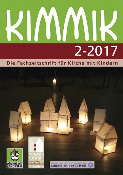 Kimmik 02-2017 - Fachzeitschrift für Kirche mit Kindern (Download)