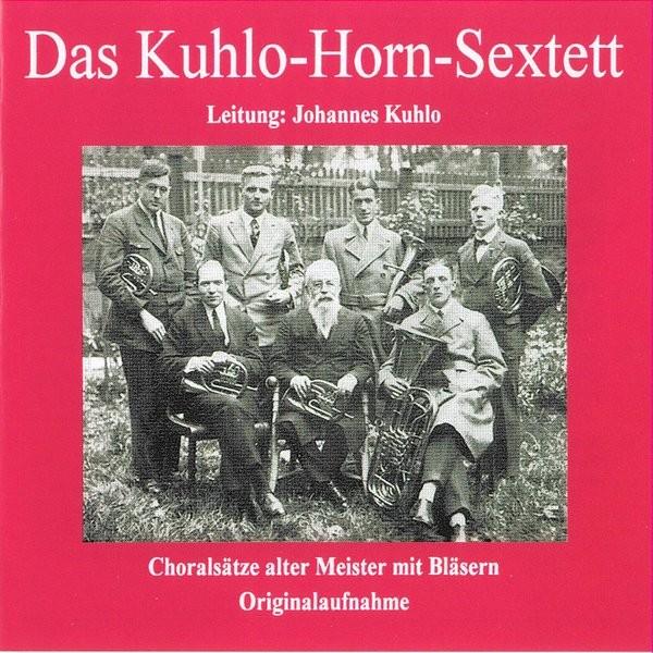 Das Kuhlo-Horn-Sextett