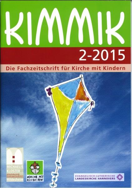 Kimmik 02-2015 - Fachzeitschrift für Kirche mit Kindern