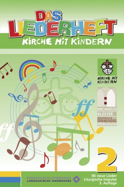 KIMMIK-Praxis 50 - Das Liederheft Kirche mit Kindern 2
