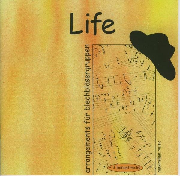 Life – arrangements für blechbläsergruppen