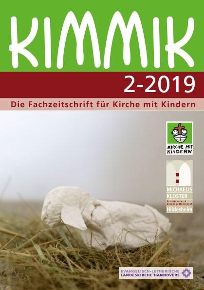 Kimmik 02-2019 - Fachzeitschrift für Kirche mit Kindern