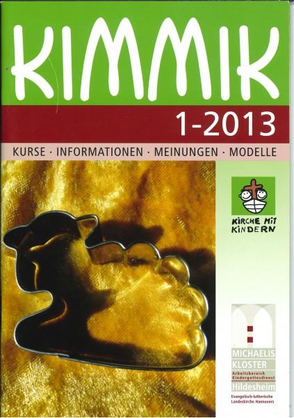 Kimmik 01-2013 - Fachzeitschrift für Kirche mit Kindern