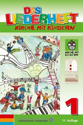 KIMMIK-Praxis 36 - Das Liederheft Kirche mit Kindern 1