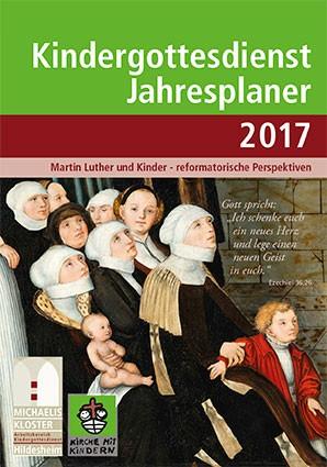 Kindergottesdienst Jahresplaner 2017