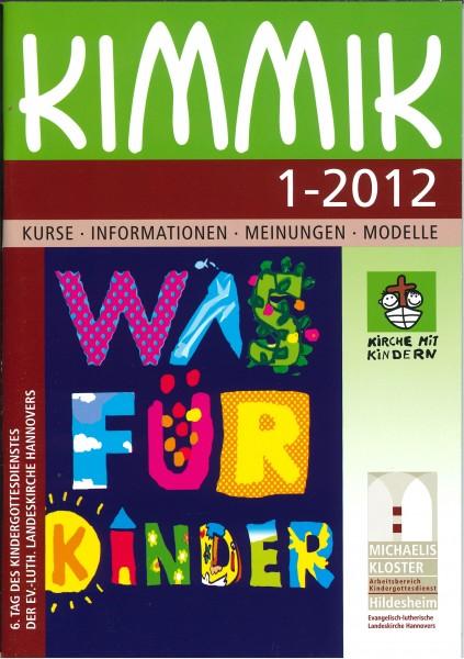 Kimmik 01-2012 - Fachzeitschrift für Kirche mit Kindern