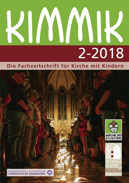 Kimmik 02-2018 - Fachzeitschrift für Kirche mit Kindern