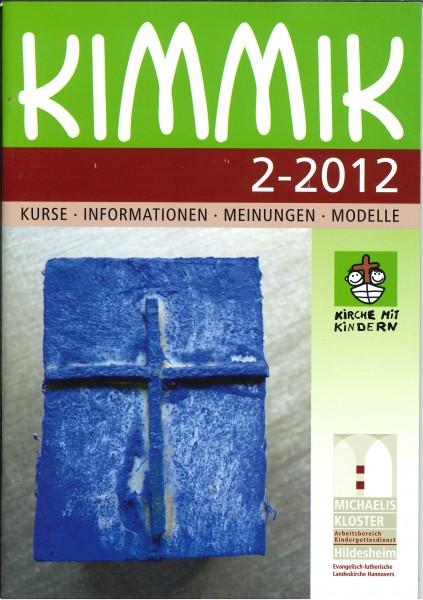 Kimmik 02-2012 - Fachzeitschrift für Kirche mit Kindern