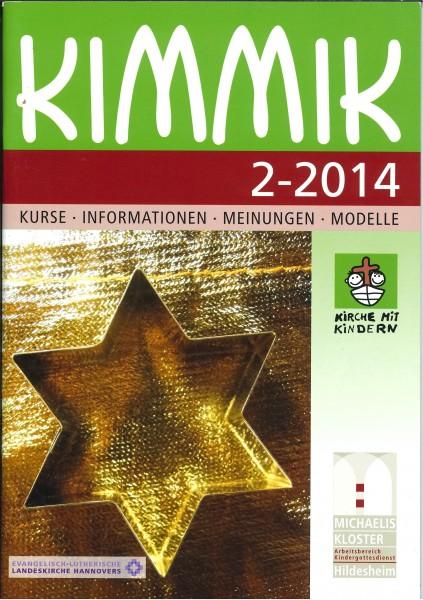 Kimmik 02-2014 - Fachzeitschrift für Kirche mit Kindern