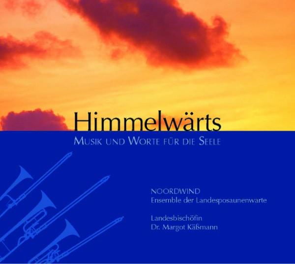 Himmelwärts. Musik und Worte für die Seele