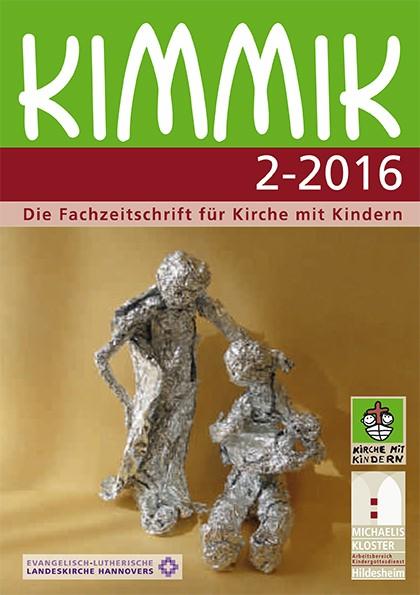 Kimmik 02-2016 - Fachzeitschrift für Kirche mit Kindern (Download)