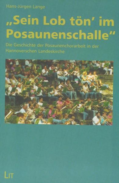 """H.J. Lange, """"Sein Lob tön im Posaunenschalle"""", handsigniert"""