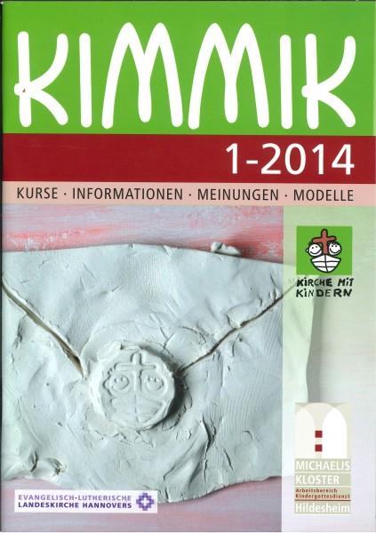 Kimmik 01-2014 - Fachzeitschrift für Kirche mit Kindern